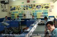Szkoła dla Niesłyszących – Bursa, Turcja – część IV
