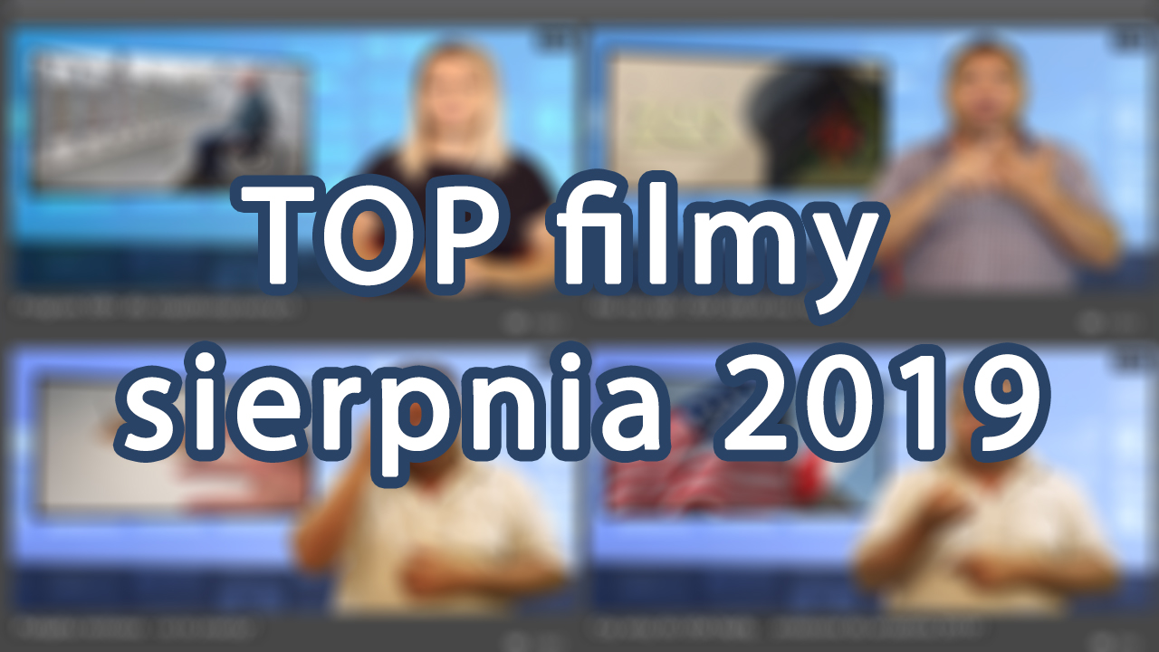 TOP filmy sierpnia 2019 🎬