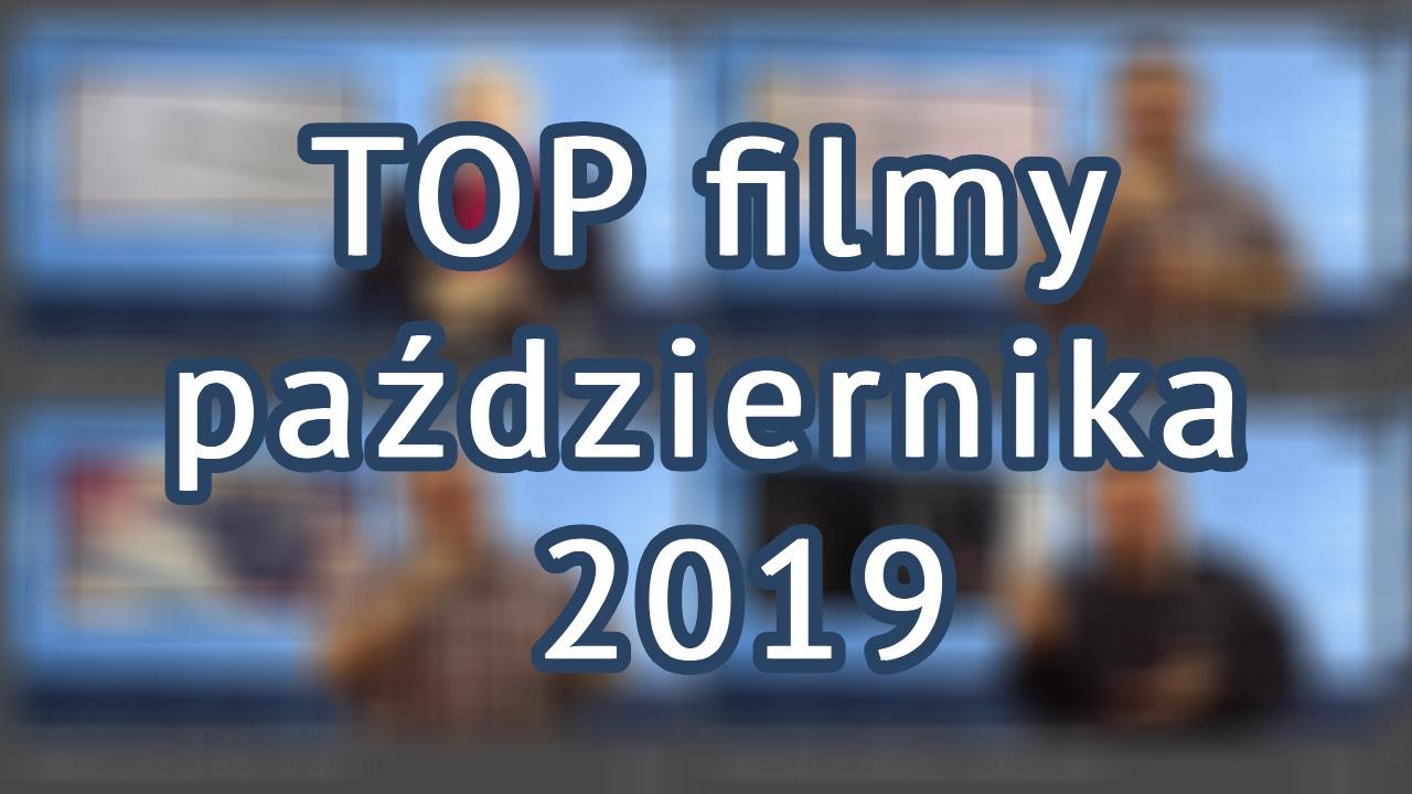 TOP filmy października 2019 🎬